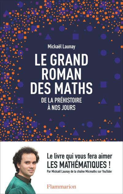 Grand Roman des maths